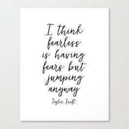 Printable Art,Fearless, Lyrics,Girls Room Decor,Inspirational Quote,Motivational Poster Canvas Print