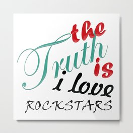 The Truth is... Metal Print