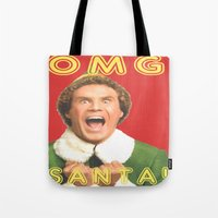 will ferrell Tote Bags featuring OMG SANTA! / Elf by Earl of Grey
