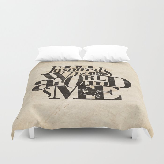 I'm Inspired By The World Around Me Duvet Cover