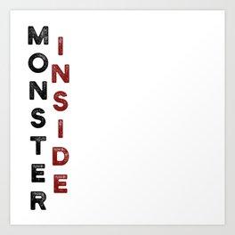 Monster Inside Art Print