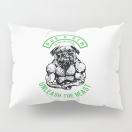 UNLEASH THE BEAST Pillow Sham