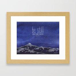 Be Still & Know That I am God Framed Art Print
