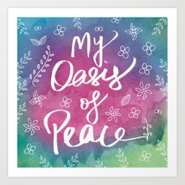Spirituality Yoga Meditation Quote Art Print Oasis of Peace Pink Green Teal Colorful Watercolor Art Art Print