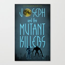 Joseph and the Mutant Killers Official Bookcover (2014) Canvas Print