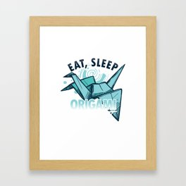 Eat Sleep Origami Repeat Japanese Paper Crafting Paper Folds Art Craft Gifts Framed Art Print