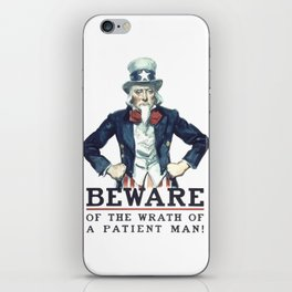 Beware Of The Wrath Of A Patient Man Uncle Sam iPhone Skin