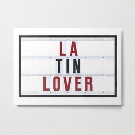 Latin Lover Metal Print