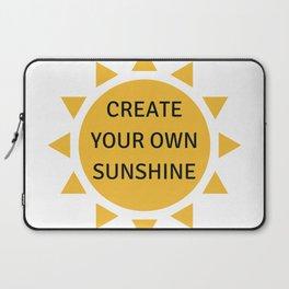 CREATE YOUR OWN SUNSHINE Laptop Sleeve