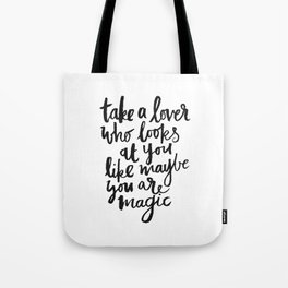 take a lover Tote Bag