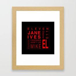 Eleven:Stranger Things - tvshow Framed Art Print