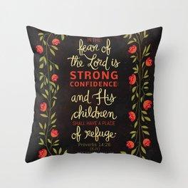 Proverbs 14:26 Throw Pillow