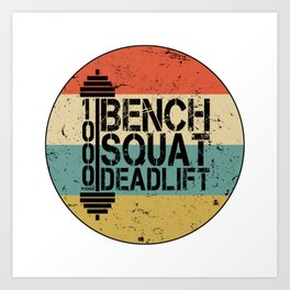1000 Pounds Bench Squat Deadlift Powerlift Club Fitness Bodybuilder Bodybuilding Vintage Retro Art Print