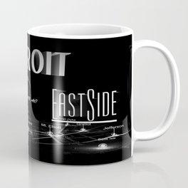 Detroit - Eastside/Westside - Where U at? Coffee Mug