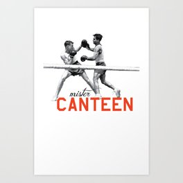 Mister Canteen (boxers) Art Print