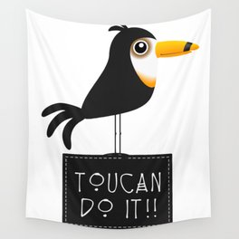 Toucan do it VS6S Wall Tapestry