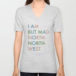 Shakespeare - Hamlet - I Am But Mad North-North-West Unisex V-Neck