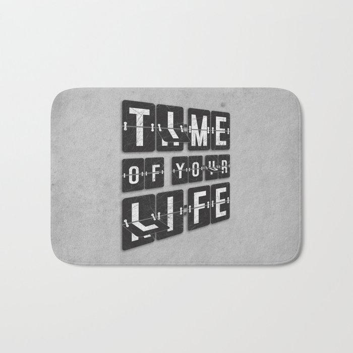 Time of Your Life Bath Mat