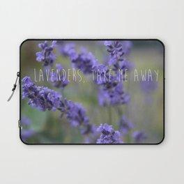 Lavenders, Take Me Away Laptop Sleeve