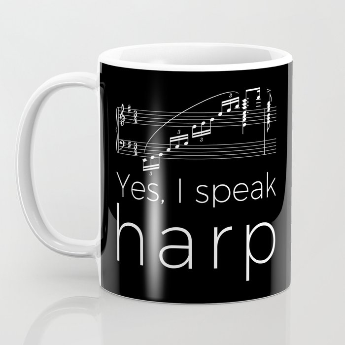Yes, I speak harp Coffee Mug