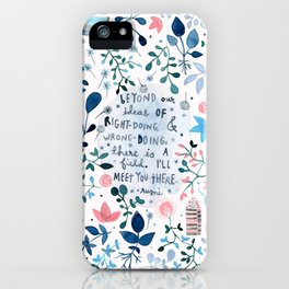 i'll meet you there iPhone Case