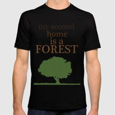 My Second Home is a Forest Black Mens Fitted Tee MEDIUM