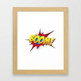 Boom!! Framed Art Print