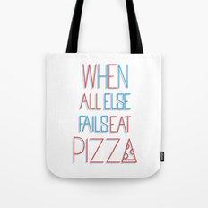 backup plan: pizza Tote Bag