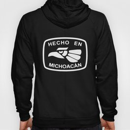 Hecho En Michoacan Michoacán Morelia Mexico Made in All Sizes Colors skeleton Hoody