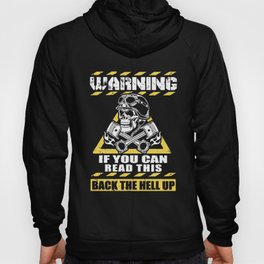 warming if you can read this back the hell up biker Hoody