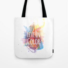 Live In Color Tote Bag