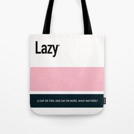 LAZY Tote Bag