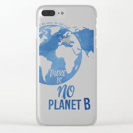 There Is No Planet B Clear iPhone Case