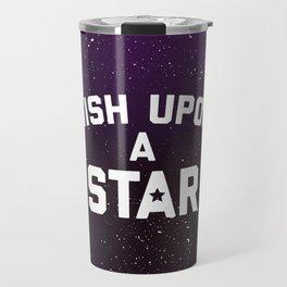 Wish Upon Star Quote Travel Mug