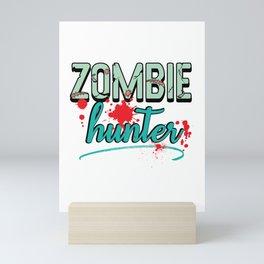 Zombie Hunter Maggot Infested Blood Splatter Apocalypse design Mini Art Print