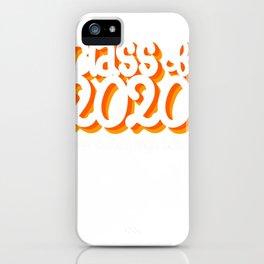 increasing experiences: class of 2020 senior pullover tee iPhone Case