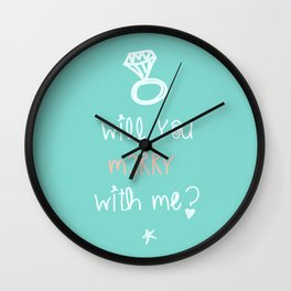 will you marry with me? Wall Clock
