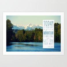 Get On Your Way! Art Print