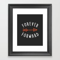 Forever Forward Framed Art Print