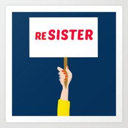 ReSister Art Print