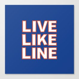 LIVE LIKE LINE Volleyball Canvas Print