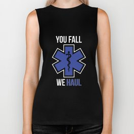 Funny You Fall We Haul EMS EMT Shirt Biker Tank