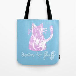Down to Fluff Cute Cat Quote Blue and Pink Abstract Print Tote Bag