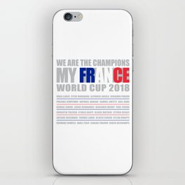 WORLD CUP 2018 FRANCE champion iPhone Skin