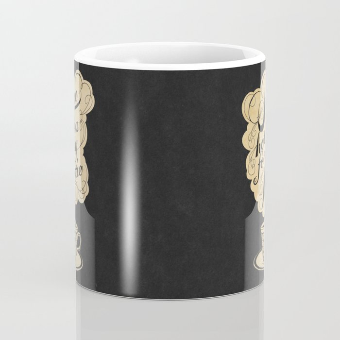 Some Hot Tea For My Hottie Coffee Mug