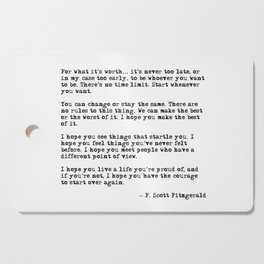 For what it's worth - F Scott Fitzgerald quote Cutting Board