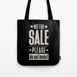 Not for Sale! Tote Bag