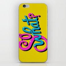 So What? iPhone & iPod Skin