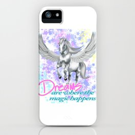 Pegasus - Dreams are Where the Magic Happens Greek Mythological Horse T-Shirt iPhone Case