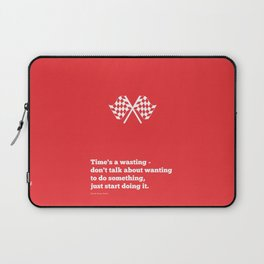 Lab No. 4 - Time's a wasting don't talk about wanting Time Management Motivational Quotes Poster Laptop Sleeve